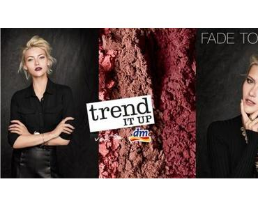dm News: trend IT UP FADE TO BLACK