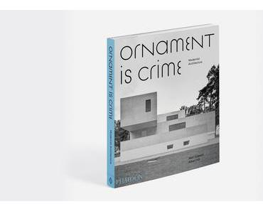 Ornament is Crime — Modernist Architecture