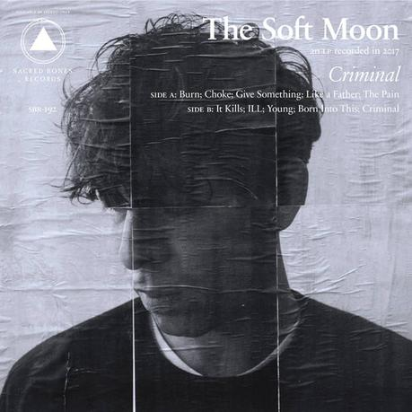 The Soft Moon: Kriminelle Energie