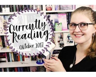 [Currently Reading] Oktober 2017