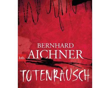 KW42/2017 - Buchverlosung der Woche - Totenrausch von Bernhard Aichner