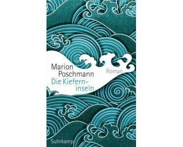Die Kieferninseln von Marion Poschmann