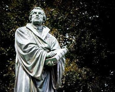500 Jahre Reformation: Was man über Martin Luther geschichtlich wissen sollte