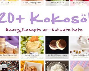 20 + Beauty Rezepte mit Kokosöl