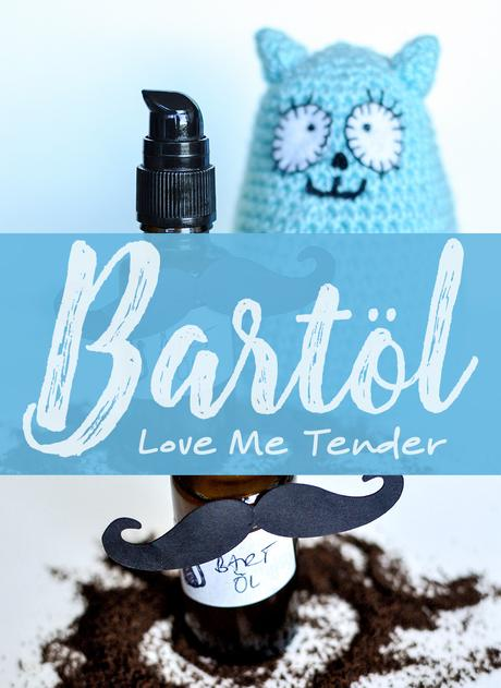 »Love Me Tender« DIY Bartöl