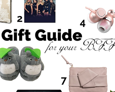 Gift Guide for your BFF