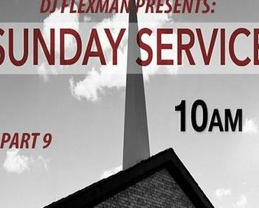 DJ Flexman presents: SUNDAY SERVICE Part 9 (GOSPEL-Mixtape)