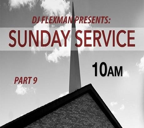 DJ Flexman presents: SUNDAY SERVICE Part 9 (GOSPEL-Mixtape)
