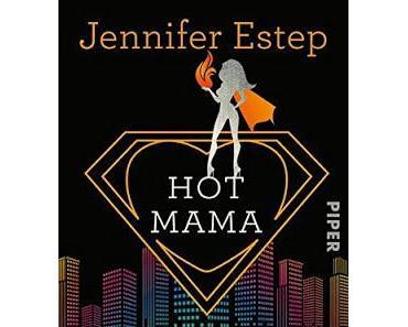 {Rezension} Jennifer Estep - Hot Mama (Bigtime #2)