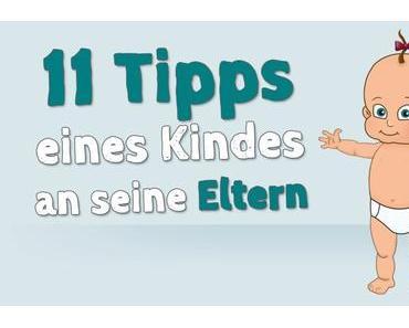 11 Tipps eines Kindes an seine Eltern