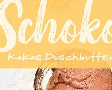 Schoko-Kokos Duschbutter gegen Winterhaut