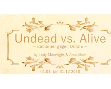 Neustart der Undead vs Alive Challenge (Ehemals HVM Challenge) – Runde 4