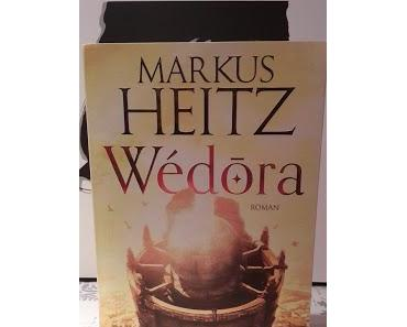Rezension: Wédora von Markus Heitz (1. Teil der Sandmeer Chroniken)