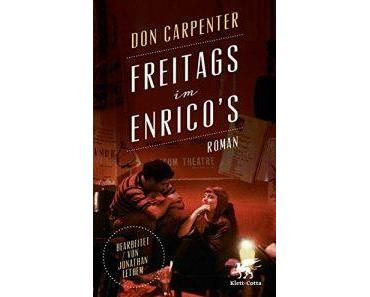 """Freitags im Enricos"" – Don Carpenter"