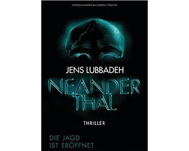 """Leserrezension zu """"Neanderthal"""" von Jens Lubbadeh"""