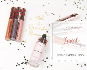 "L'oreal - limitierte Edition ""Infaillible Merry Metals"" - Review [Werbung]"