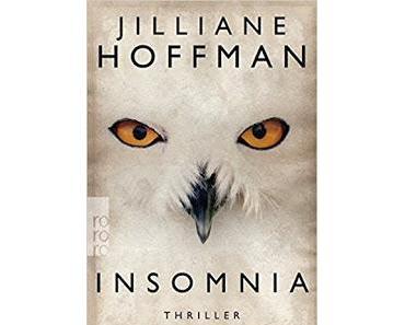 "Leserrezension zu ""Insomnia"" von Jilliane Hoffman"