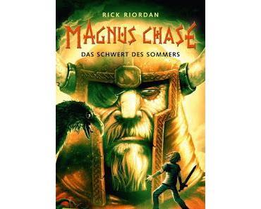 [Rezension] Magnus Chase, Bd. 1: Das Schwert des Sommers - Rick Riordan