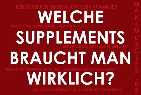 Supplement-Guide: Welche Supplements braucht man wirklich?