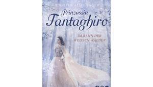[Rezension] Prinzessin Fantaghiro Bann Weißen Wälder Jennifer Alice Jager