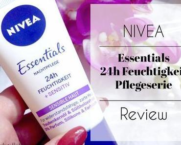 Nivea Essentials 24h Feuchtigkeit Pflegeserie – Review