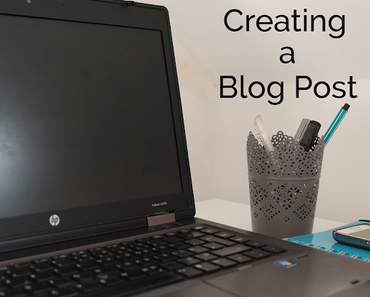 How to: How a blog post is created