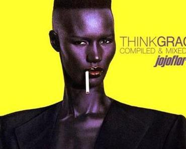 Think GRACE – compiled 6 mixed by jojoflores