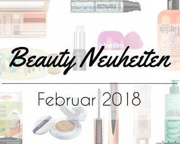 Beauty Neuheiten Februar 2018 – Preview