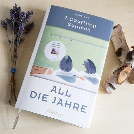 Sullivan, J. Courtney: All die Jahre