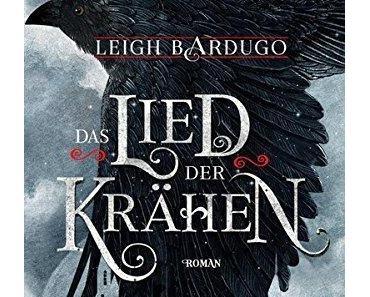 {Rezension} Das Lied der Krähen von Leigh Bardugo