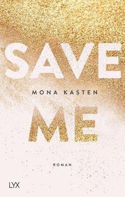 [Rezension] Save me (Band 1) von Mona Kasten