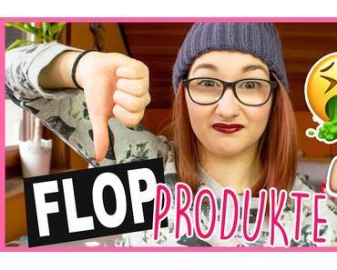 MEINE FLOP PRODUKTE 2018 | Video