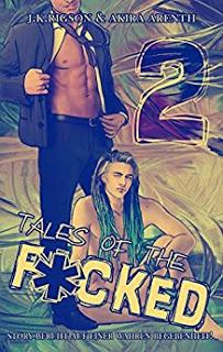 [Rezension] Akira Arenth & J.K. Rigson - Tales of the F*cked 2