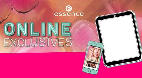 essence Online Exclusives Neuheiten