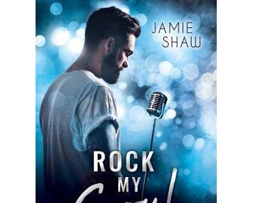 Rock my Soul von Jamie Shaw/Rezension