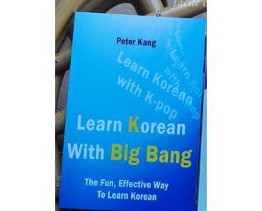 Koreanisch Lernen - Teil 3 - Big Bang