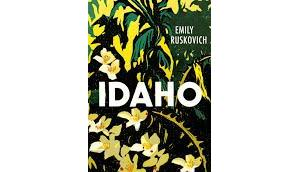 Rezension: Idaho Emily Ruskovich