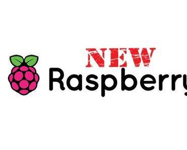 Neuer Raspberry Pi ist da