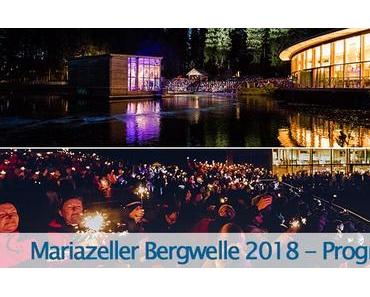 Mariazeller Bergwelle 2018 – Programm