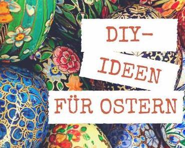 DIY-Ideen für Ostern bei den Coolen Blogbeiträgen der Woche