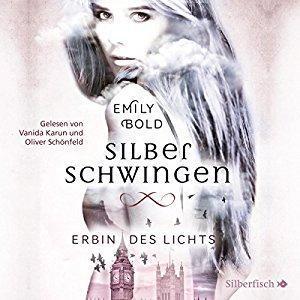 Silberschwingen Erbin Lichts Emily Bold