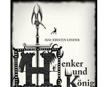 [Rezension] Henker und König von Mai-Kristin Linder