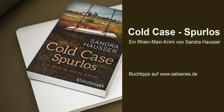 Cold Case Spurlos Sandra Hausser