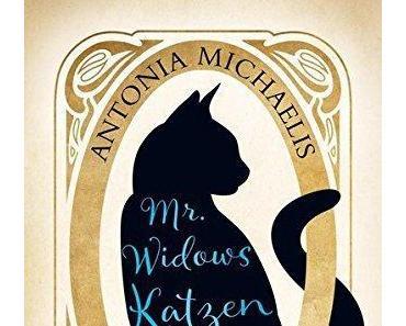 {Rezension} Mr. Widows Katzenverleih von Antonia Michaelis
