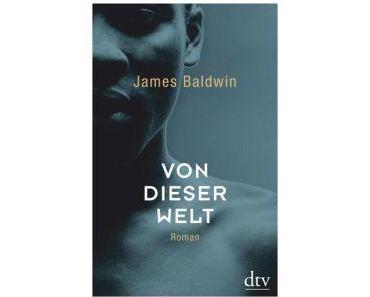 """Baldwin is back. """"Go Tell It on the Mountain"""" endlich wieder auf Deutsch"""