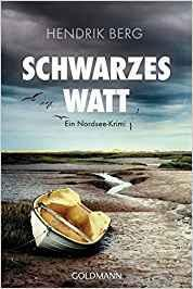 """Leserrezension zu """"Schwarzes Watt"""" von Hendrik Berg"""
