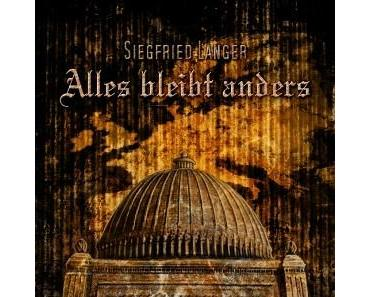 [Rezension] Alles bleibt anders - Siegfried Langer