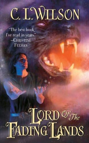 [Rezension] C.L. Wilson, Lord of the Fading Lands