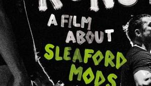 Sleaford Mods: Coming Rage