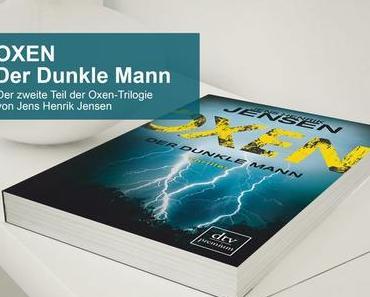 Oxen Der dunkle Mann – Zweite Teil der Oxen-Trilogie – VERLOSUNG!